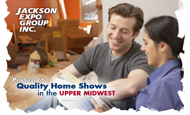 Jackson Expo Group Inc. - Producer of Quality Home Shows in the Upper Midwest